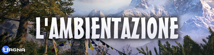 Far Cry 4 Ambientazione