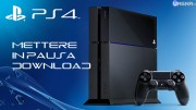METTERE IN PAUSA DOWNLOAD PS4