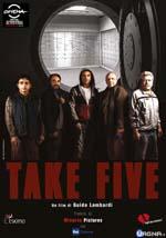 take-five-la-locandina-del-film