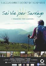 Sei-Vie-Per-Santiago-Poster-Locandina-2015