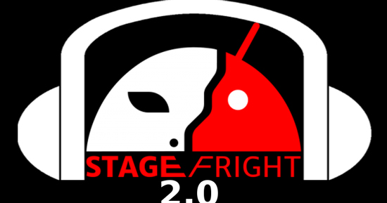 Stagefright-2.0