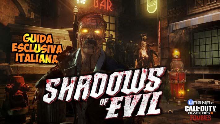 Shadows of Evil - Guida Easter Egg - UAGNA