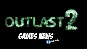 Games News Outlast 2