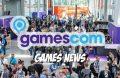 Gamescom 2017 Games News