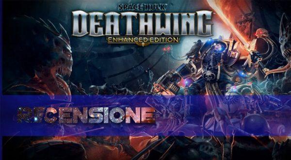 recensione space hulk deathwing
