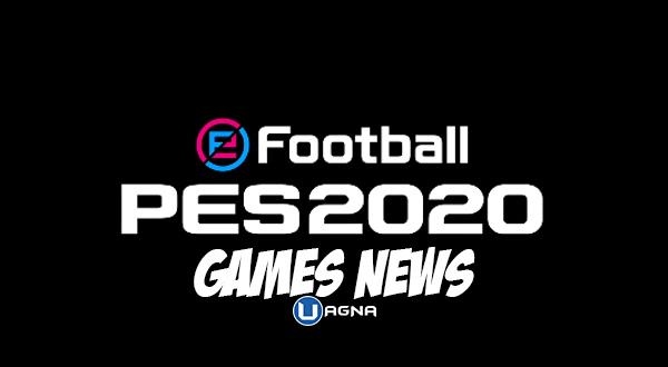 Games News PES 2020 Uagna.it