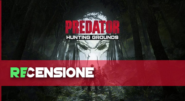 RECENSIONE PREDATOR HUNTING GROUNDS