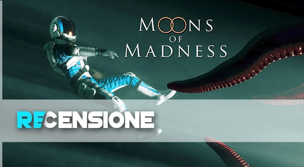 recensione moons of madness
