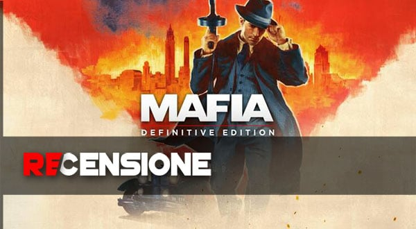 recensione mafia definitive edition