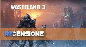recensione wasteland 3
