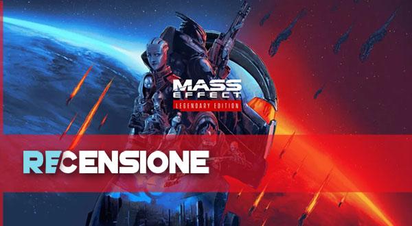 recensione mass effect legendary edition
