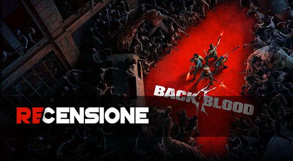 recensione back 4 blood